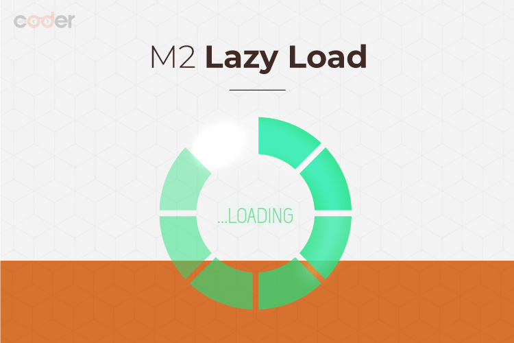 Magento 2 Lazy Load Main