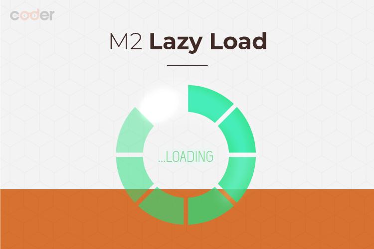 Magento 2 Lazy Load Main