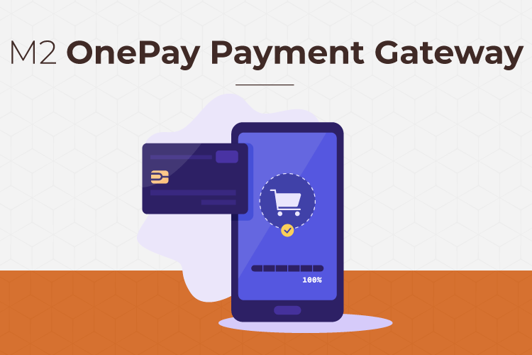OnePay Payment Gateway for Magento 2
