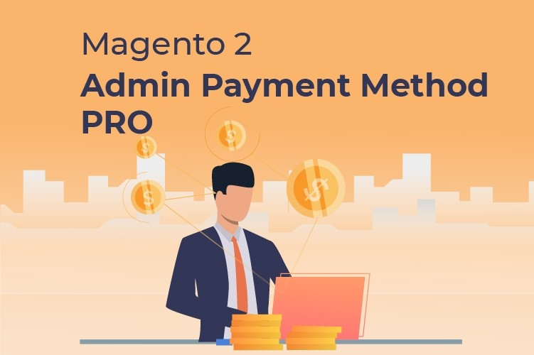 Magento 2 Admin Payment Method PRO