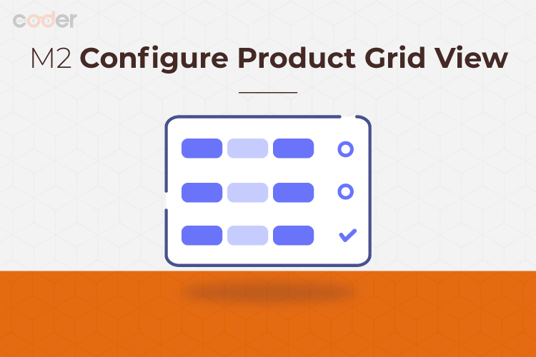 Magento 2 Configure Product Grid View