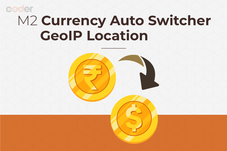 Magento 2 Currency Auto Switcher