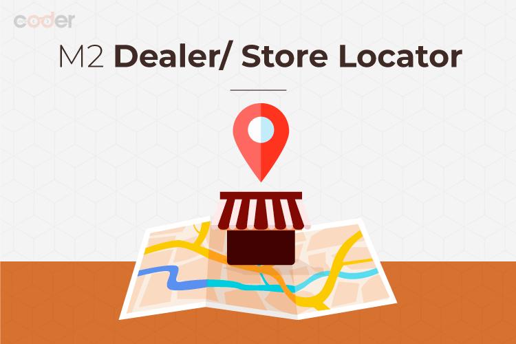 Magento 2 Dealer/ Store Locator Main