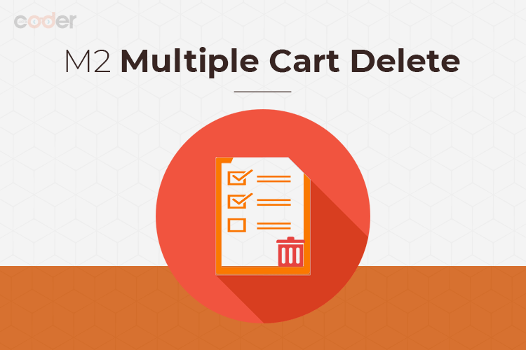 Magento 2 Multiple Cart Delete