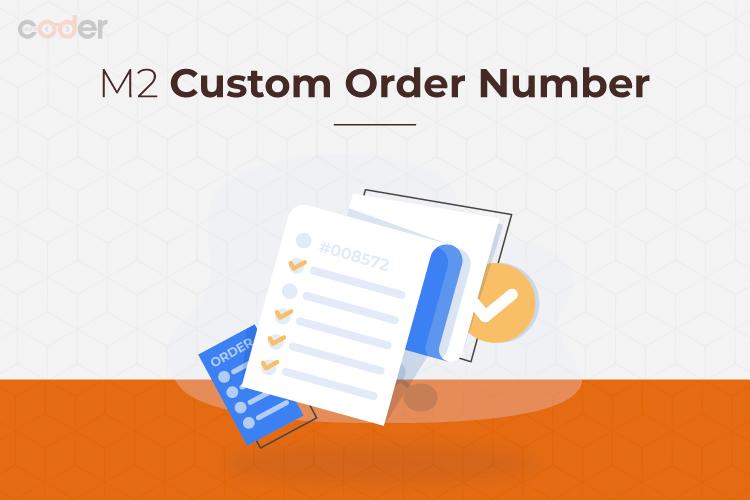 Magento 2 Custom Order Number