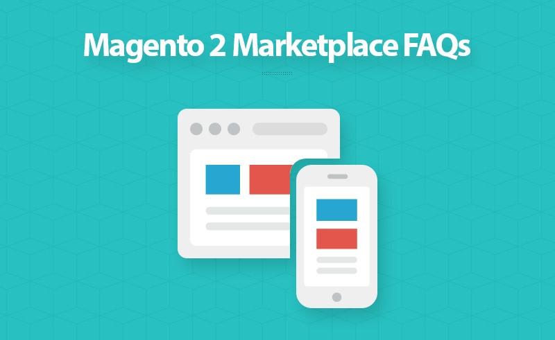 Magento 2 Marketplace FAQs