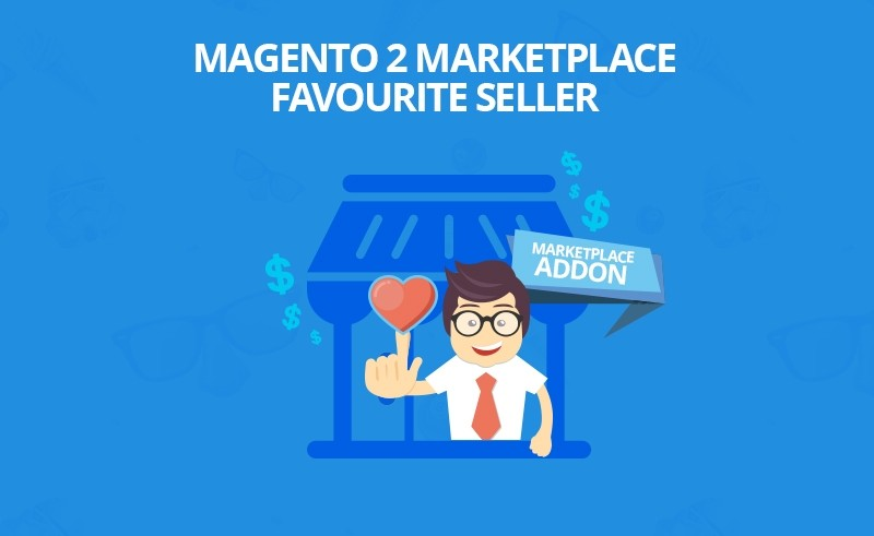 Magento 2 Favourite Seller Addon