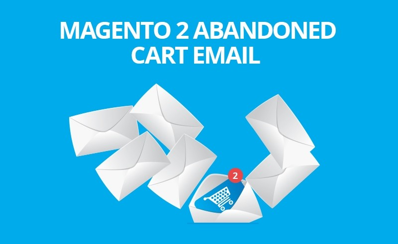 Magento 2 Abandoned Cart Email
