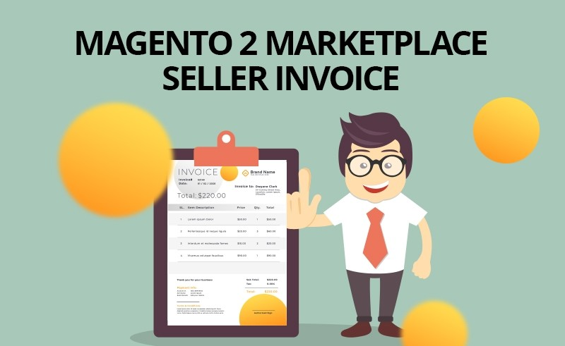 Magento 2 Marketplace Seller Invoice