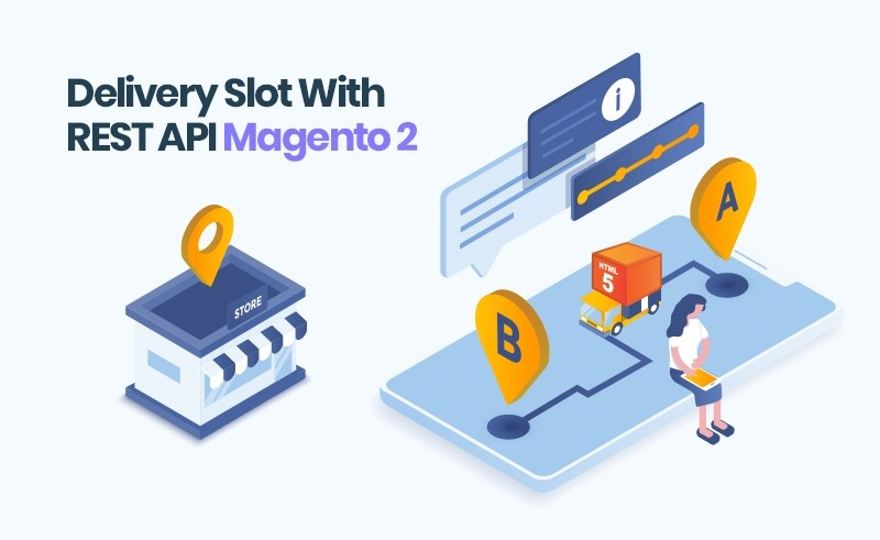 Magento 2 Delivery Slot With REST API | Delivery Slots Scheduler Extension