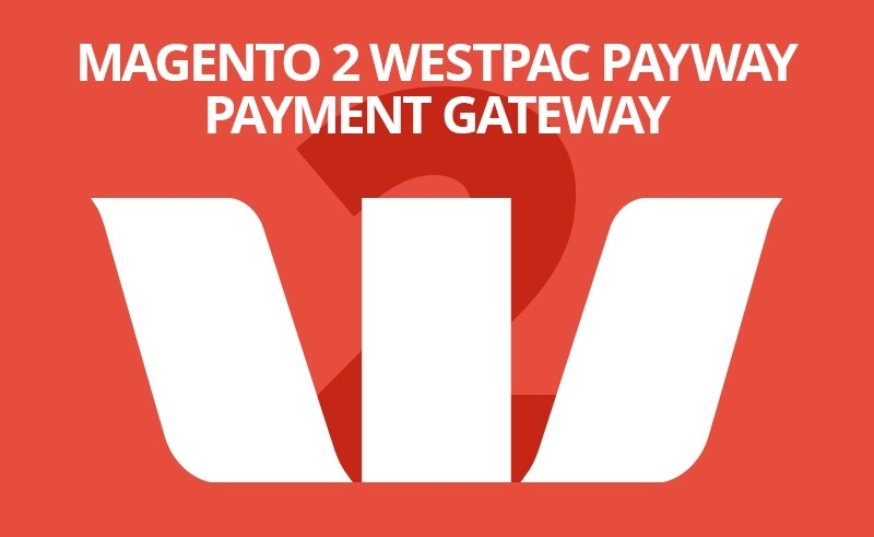 Magento 2 Westpac Payway Payment - Support payment authorize mode - Landofcoder