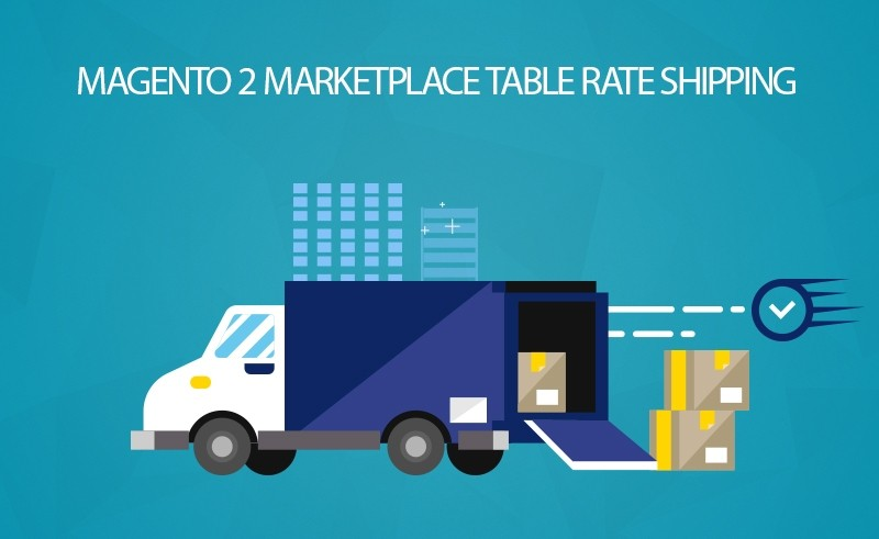 Magento 2 Table Rate Shipping Marketplace Addons