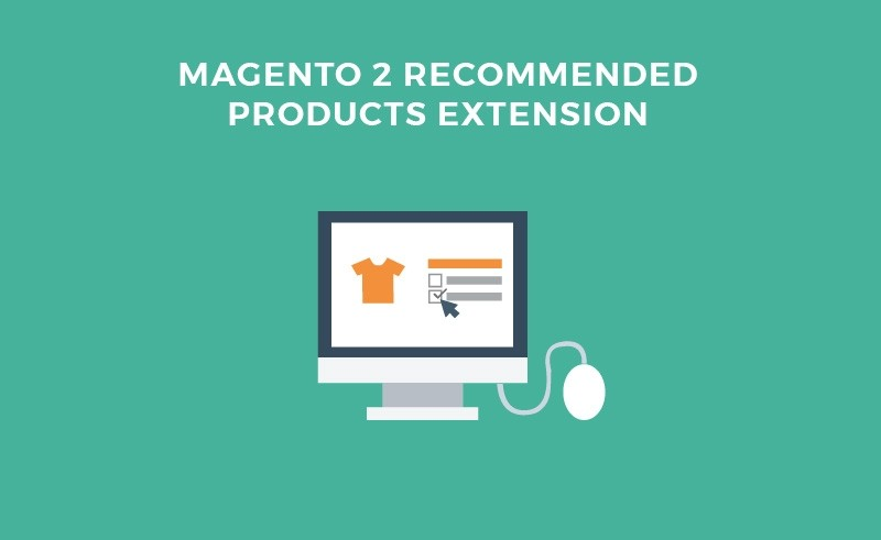 Magento 2 Recommended Products Extension - Upsells, Cross-sells