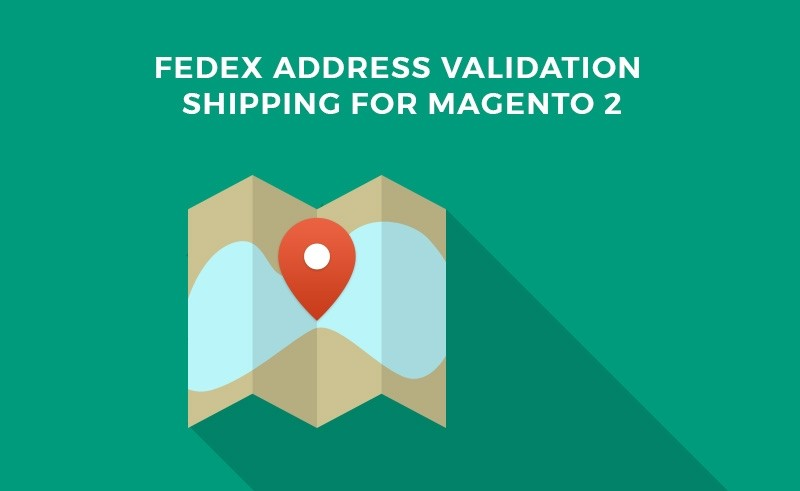 Fedex Address Validation Shipping for Magento 2