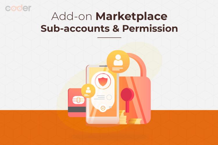 Magento 2 Marketplace Sub Accounts & Permission