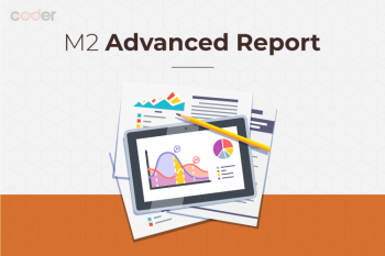 Magento 2 Advanced Report