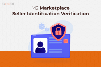 Magento 2 Marketplace Seller Identification Verification