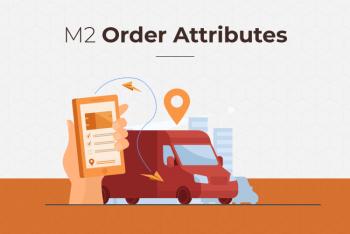 Magento 2 Order Attributes