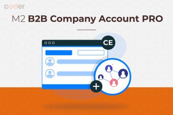 Magento 2 B2B Company Account PRO