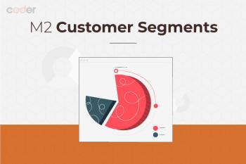 Magento 2 Customer Segment