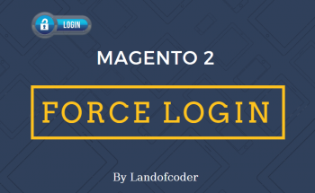 Required Login for Magento 2 | Force Customer Login