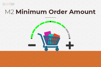 Advanced Magento 2 Minimum Order Amount