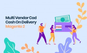 Magento 2 Multi Vendor COD Cash On Delivery