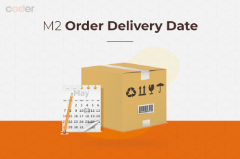 Magento 2 Order Delivery Date
