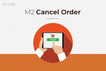 Magento 2 Cancel Order Extension