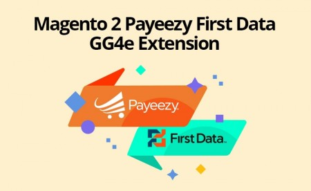 Magento 2 FirstData Payeezy GGe4 Payment Extension