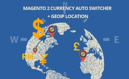 Magento 2 Currency Auto Switcher - GeoIP Location Extension