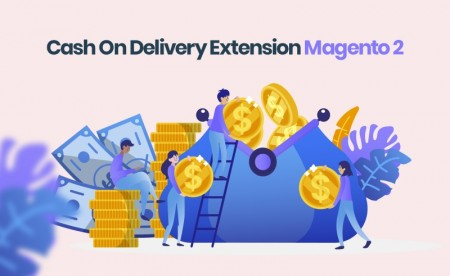 Magento 2 Cash On Delivery Extra Fee
