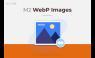Magento 2 WebP Images