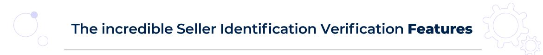 Magento 2 marketplace seller identification verification features