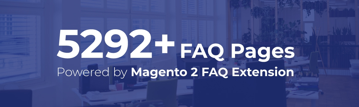 Magento 2 FAQ Extension builds 5292 forms