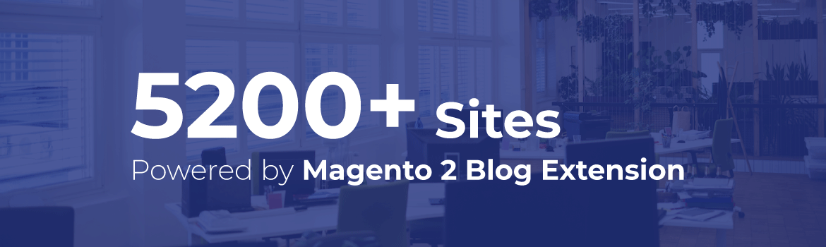 5200 site using this magento 2 blog extension