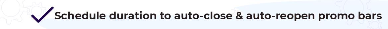 Magento 2 promotion bar auto reopen auto close