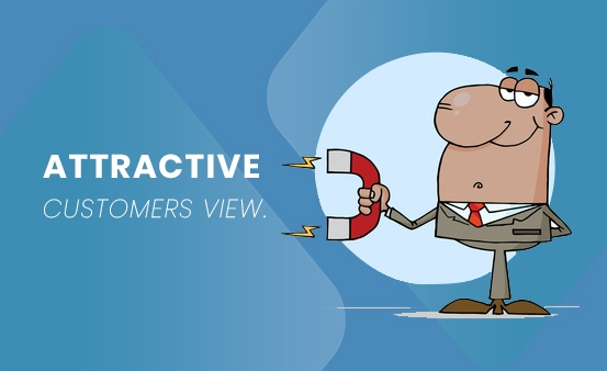 Attractive Customers View