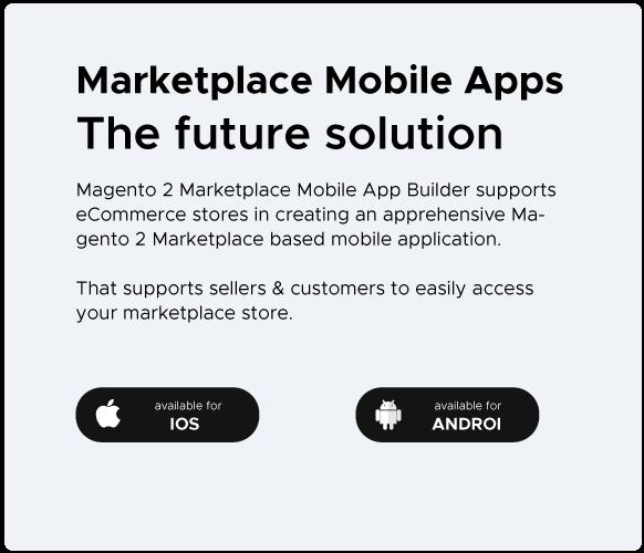 Magento 2 Marketplace mobile app solution integration