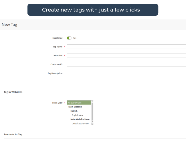 Create new tags with ease