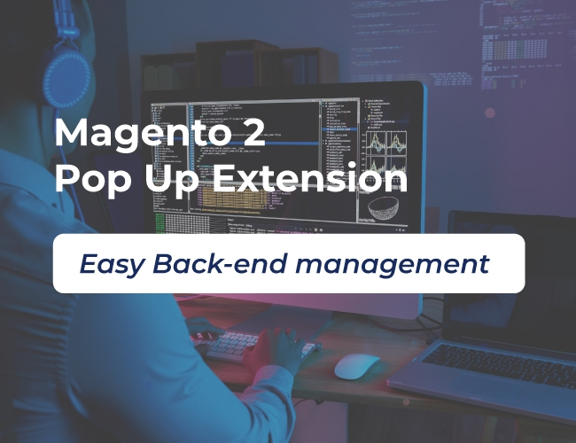 Pop up for Magento 2 is managed in the backend