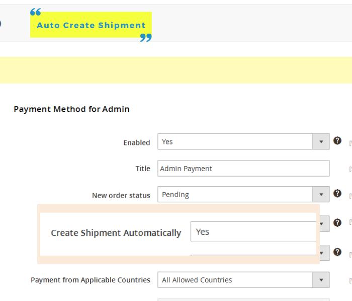 magento 2 admin payment method auto create shipment
