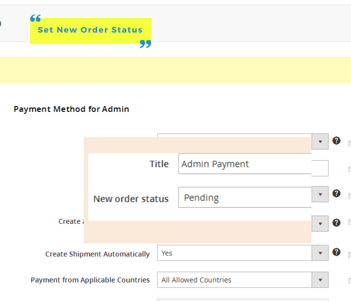 magento 2 admin payment method set new order status
