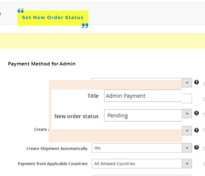 magento 2 admin payment method set new order status
