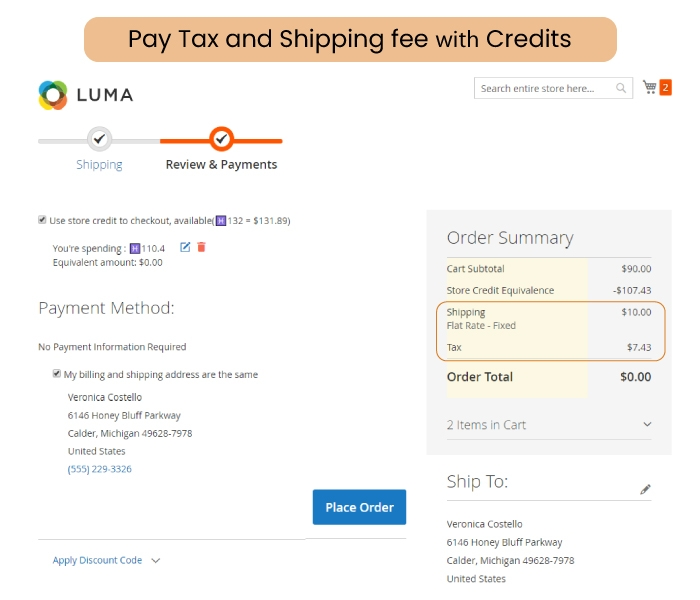 Spend credit on tax and shipping fees