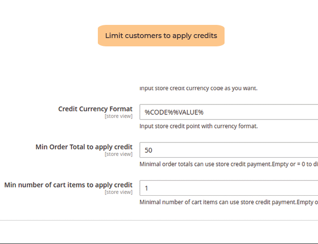 Magento 2 store credit limit customers to use credits