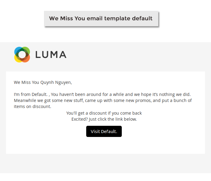 Magento 2 we miss you email notification template default