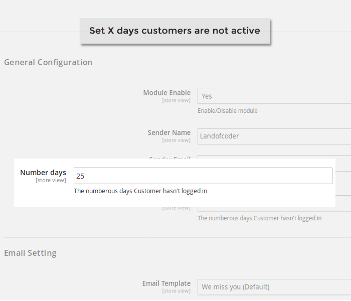 Magento 2 we miss you set number of days customers have not logged in