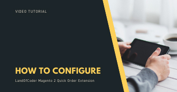 How To Config Magento 2 Quick Order
