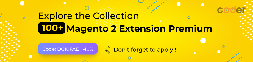 Explore 100+ Best Magento 2 Extensions